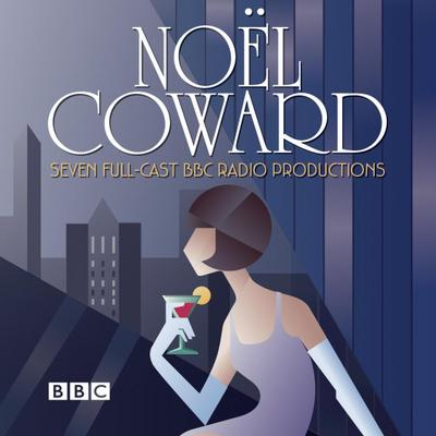 The Noel Coward BBC Radio Drama Collection