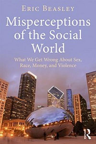 Misperceptions of the Social World