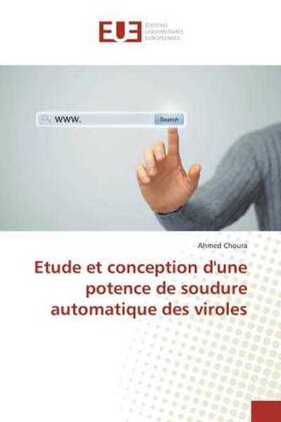 Etude et conception d'une potence de soudure automatique des viroles