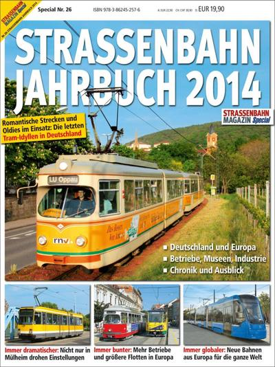 Straßenbahn Jahrbuch 2014: STRASSENBAHN MAGAZIN SPECIAL 26
