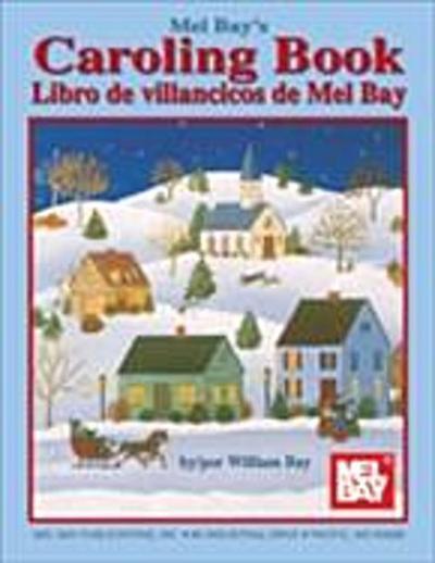Mel Bay's Caroling Book, English and Spanish Edition