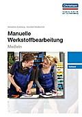 Manuelle Werkstoffbearbeitung - Meißeln