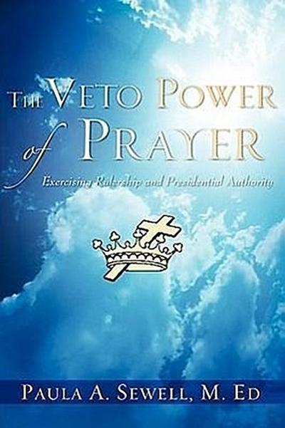 The Veto Power of Prayer