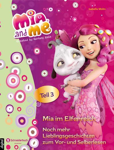 Mia and me - Mia im Elfenreich