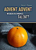 Advent, Advent ... Wiedererkennungstalent?
