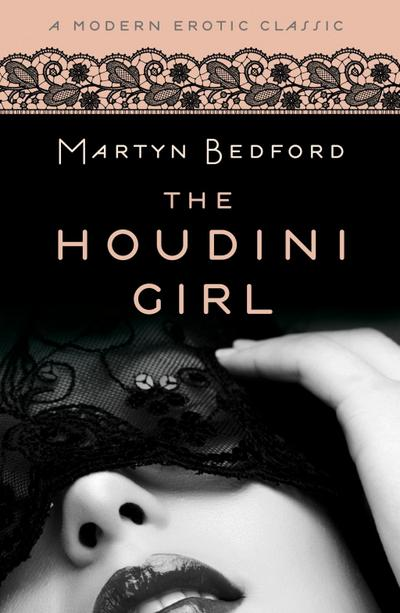 The Houdini Girl (Modern Erotic Classics)
