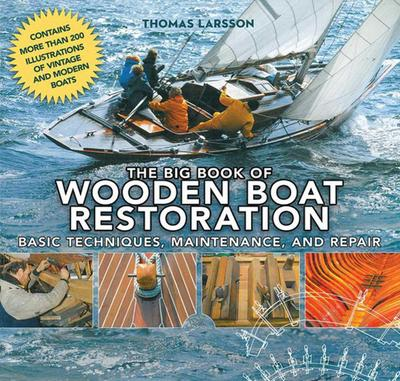 The Big Book of Wooden Boat Restoration