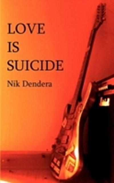 Love Is Suicide