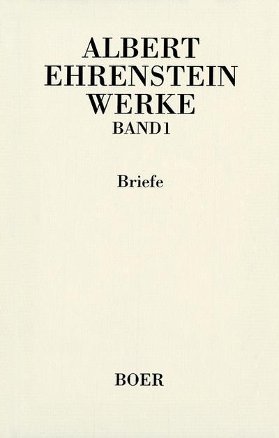 Werke I: Briefe.