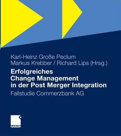Erfolgreiches Change Management in der Post Merger Integration
