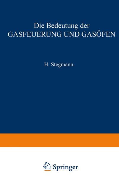 Die Bedeutung der Gasfeuerung und Gas¿fen