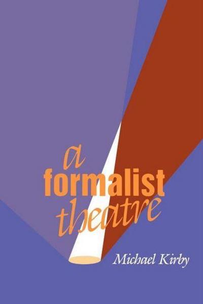 A Formalist Theatre
