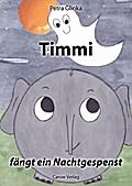 Timmi fängt ein Nachtgespenst