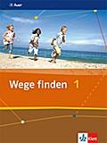 Wege finden 1: Schülerbuch Klasse 5/6 (Wege finden. Ausgabe Sekundarstufe ab 2011)
