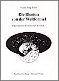 Die Illusion von der Weltformel