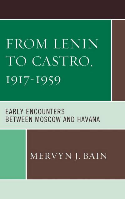 From Lenin to Castro, 1917-1959