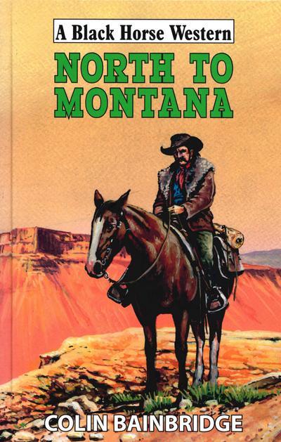 North to Montana