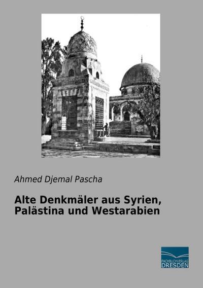 Alte Denkmäler aus Syrien, Palästina und Westarabien