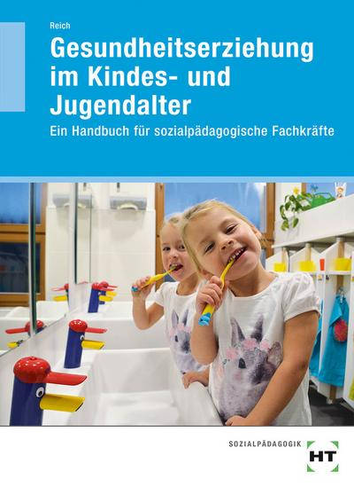 Gesundheitserziehung im Kindes- und Jugendalter