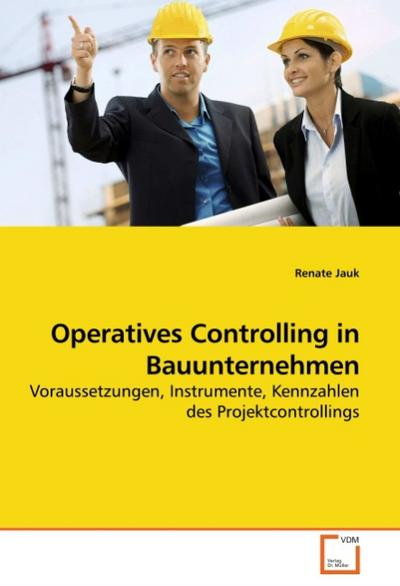 Operatives Controlling in Bauunternehmen