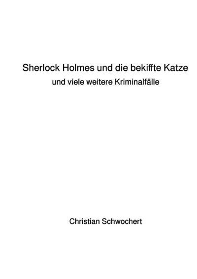 Sherlock Holmes und die bekiffte Katze