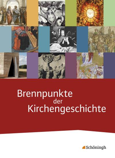 Brennpunkte der Kirchengeschichte. Schülerband