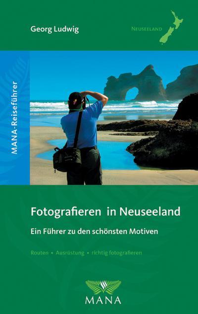 Fotografieren in Neuseeland