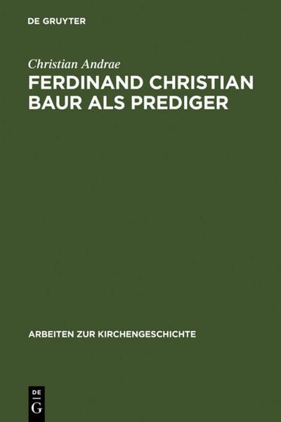 Ferdinand Christian Baur als Prediger