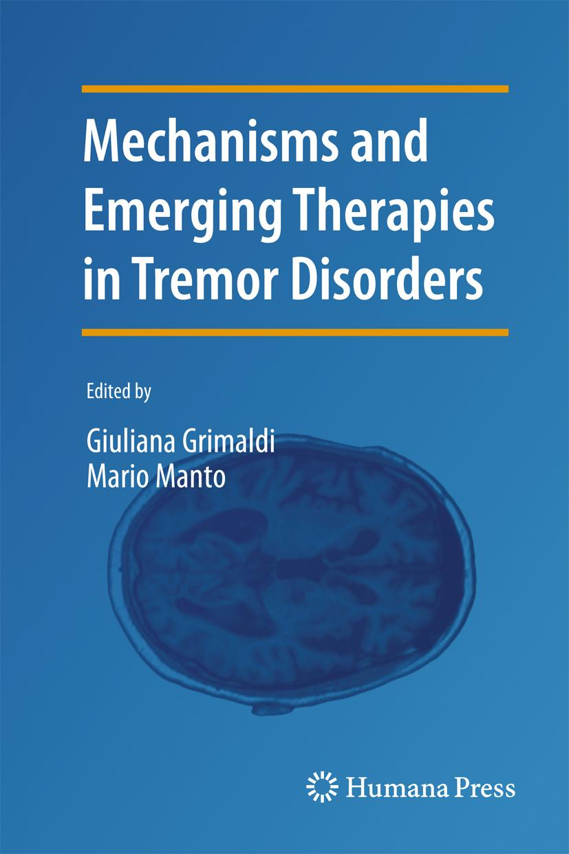 Mechanisms and Emerging Therapies in Tremor Disorders, Giuliana Grimaldi