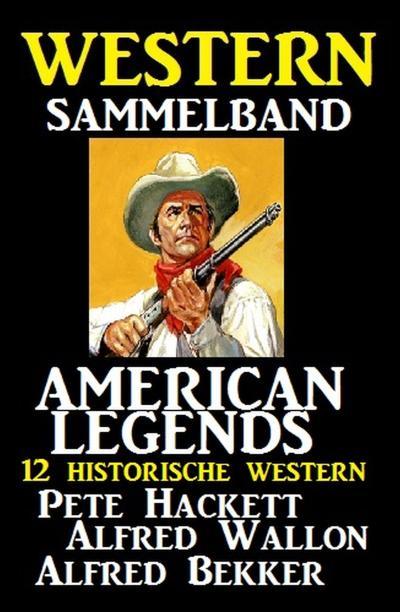 American Legends - 12 historische Western