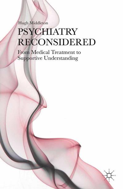 Psychiatry Reconsidered
