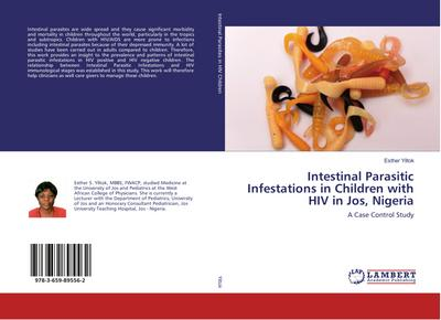 Intestinal Parasitic Infestations in Children with HIV in Jos, Nigeria