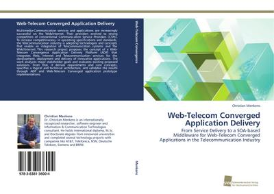 Web-Telecom Converged Application Delivery