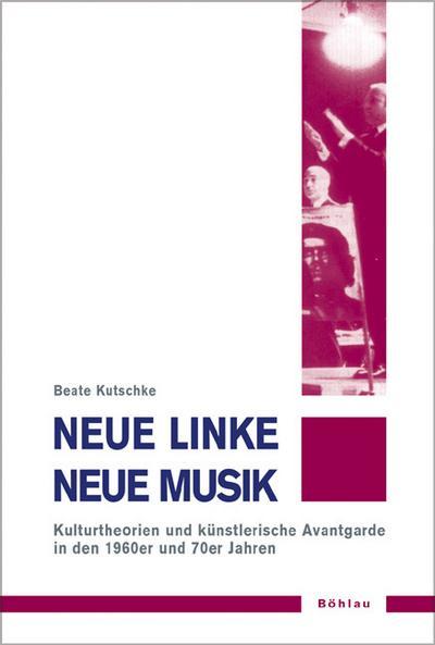 Neue Linke / Neue Musik