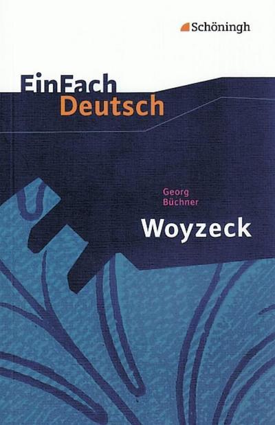 Woyzeck: Drama. EinFach Deutsch Textausgaben
