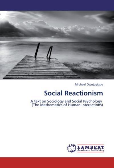Social Reactionism