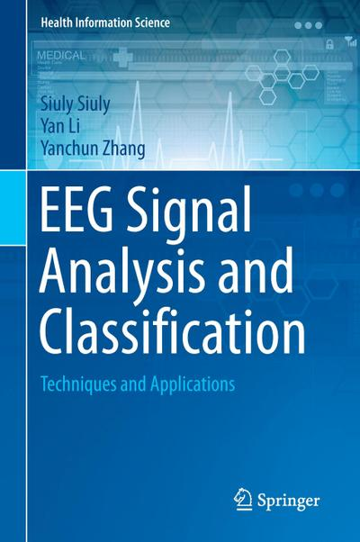 EEG Signal Analysis and Classification
