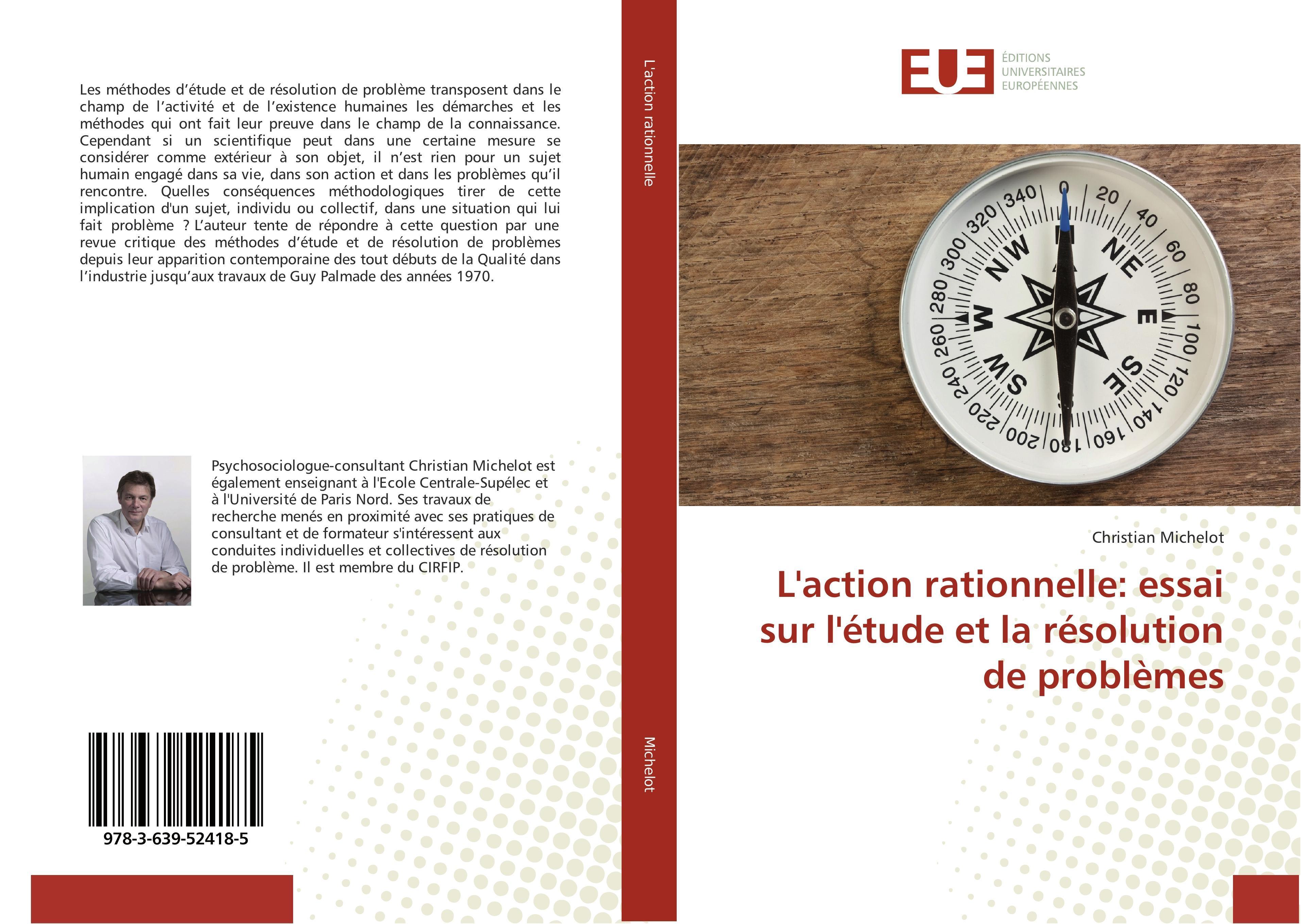 L'action rationnelle: essai sur l'étude et la résolution de  ... 9783639524185