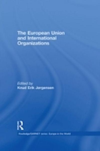 European Union and International Organizations