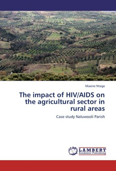 The impact of HIV/AIDS on the agricultural sector in rural areas