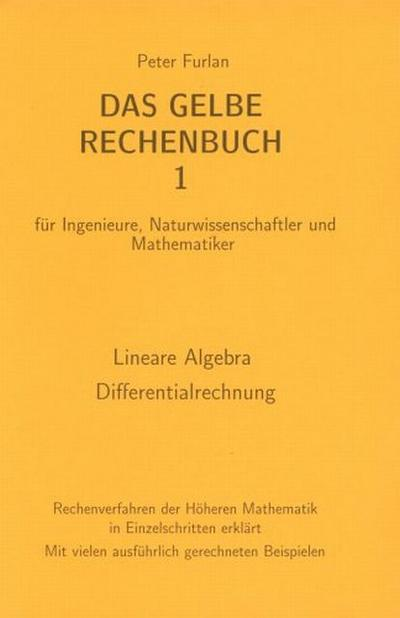 Das Gelbe Rechenbuch 01. Lineare Algebra, Differentialrechnung
