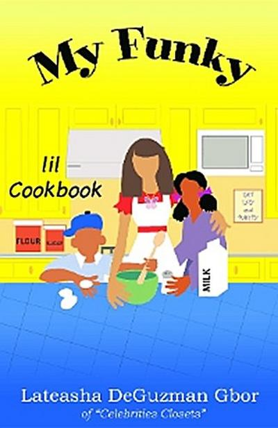 My Funky Lil Cookbook