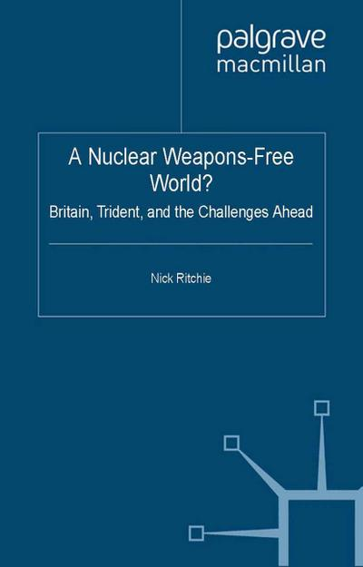 A Nuclear Weapons-Free World?