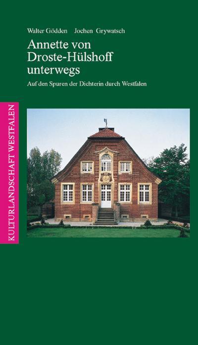 Annette von Droste-Hülshoff unterwegs