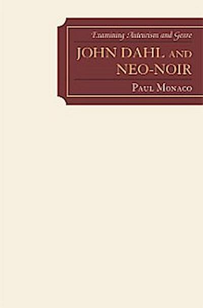 John Dahl and Neo-Noir