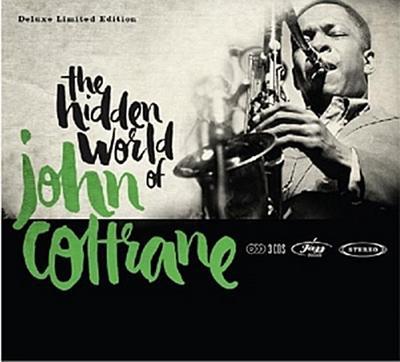 Hidden World Of John Coltrane