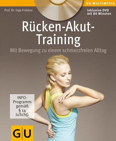 Rücken-Akut-Training (mit DVD) (GU Multimedia Körper, Geist & Seele)
