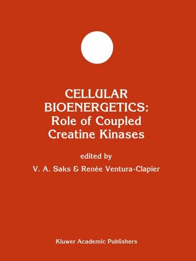 Cellular Bioenergetics: Role of Coupled Creatine Kinases