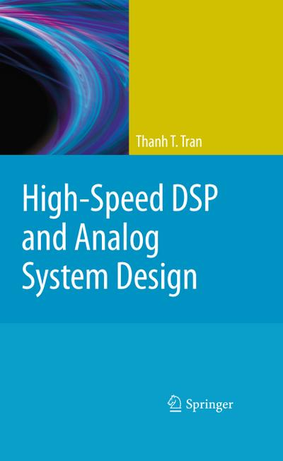 High-Speed DSP and Analog System Design