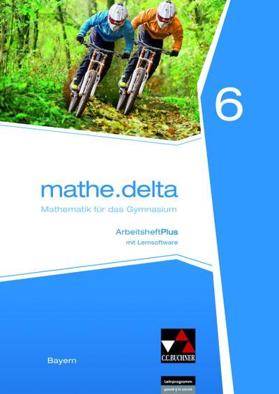 mathe.delta 6 Arbeitsheft Plus Bayern
